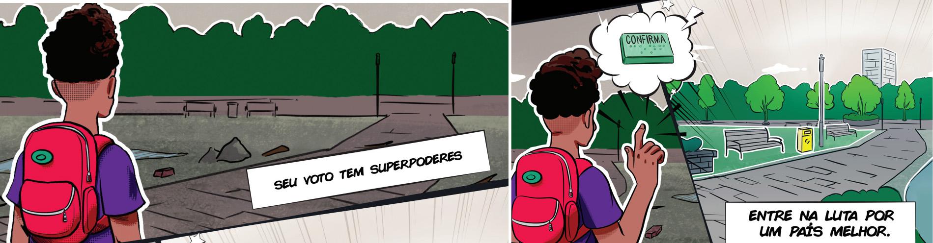 seu voto tem superpoderes